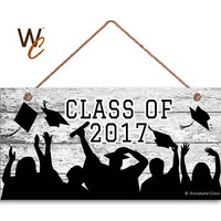 "Class Of 2017 Sign, Graduation Sign, Graduation Gift, 5"" x 10"" Sign, Grad Photo Prop, Grad Sign, Made To Order"