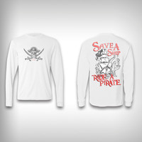 Save a Ship Ride a Pirate - Performance Shirt - Fishing Shirt