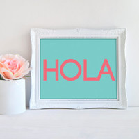 Hola print, hola sign, spanish language, spanish hello, hola picture, hello print, hello wall art, language print, instant download print