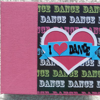 6x6 I Love Dance Scrapbook Album in Pink Binder
