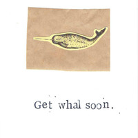 Funny Nature Science Vintage Whale Narwhal Card - Get Well Soon