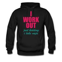 I-WORK-OUT-JUST-KIDDING-I-TAKE-NAPS_2_hoodie sweatshirt tshirt