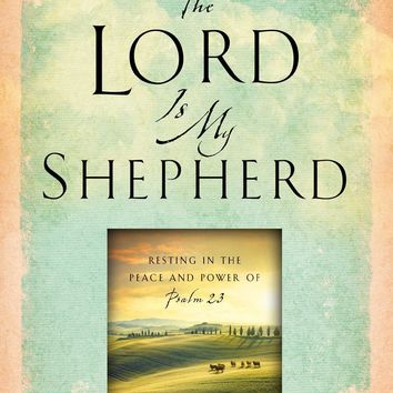 The Lord Is My Shepherd Reprint