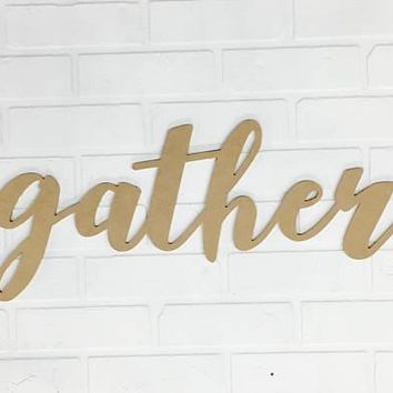 """Gather"" - Wooden Wall Lettering Sign"