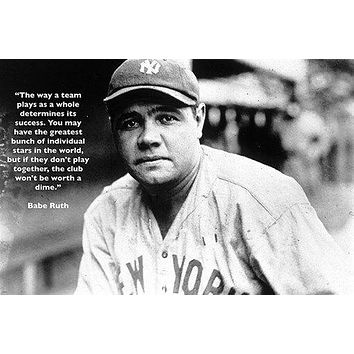 quote about teamwork BASEBALL GREAT BABE RUTH vintage photo poster 24X36 NYC
