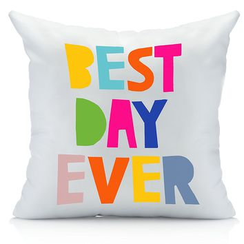 Oh, Susannah BEST DAY EVER Throw Pillow Cover Multicolor (1 18 by 18 Inches) Kids Pillowcase Quote Words Birthday Presents