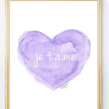 Lavender Nursery Decor, Je t'aime Watercolor Art Print, Purple Nursery Art, Love Quote, Lilac Nursery Decor, French Quote