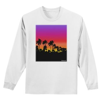 Palm Trees and Sunset Design Adult Long Sleeve Shirt by TooLoud