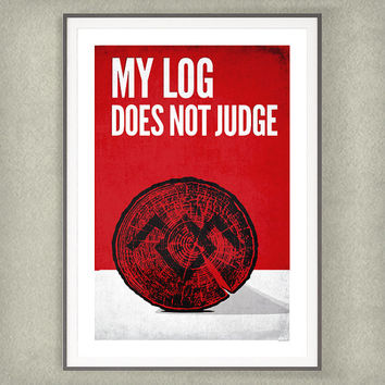 Twin Peaks Log Lady Poster Print, My Log does not Judge Fan Art Movie Poster 13x19 Print