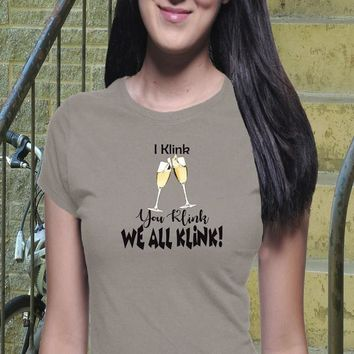 Klink T Shirt, Meme, Joke Shirt, Funny Shirt, Drinking T Shirt, Drink Shirt, Boyfriend Tee, Happy Shirt, Casual Shirt