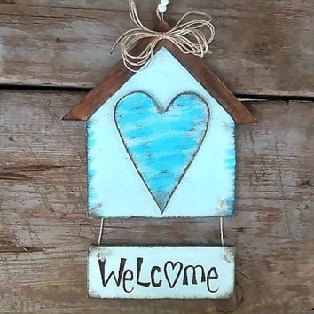 Rustic decor, welcome sign, country home decor, folk art, birdhouse, teal house, wall sign, door decor, home sign