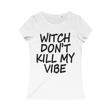 Witch Don't Kill My Vibe Round Neck T-shirt