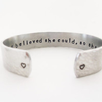 Secret Message Cuff Bracelet, She Believed She Could, So She Did, Hammered Texured, Customizable