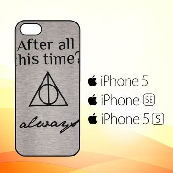 After all this time always quote harry potter  iPhone 5|5S|SE Case
