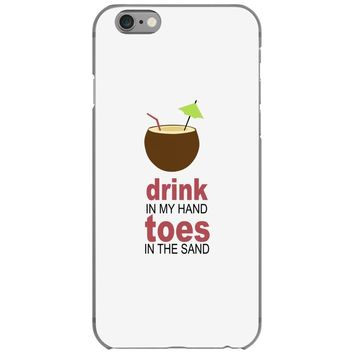 drink in my hand iPhone 6/6s Case