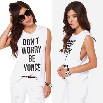 Don't Worry Be Yonce' White Tank