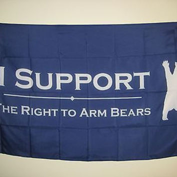 I Support the Right to Arm Bears Anti Gun Control Hunting Flag Banner 3x5