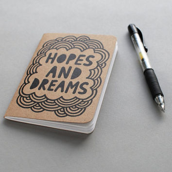 Small Notebook // Hopes and Dreams (3.5x5)