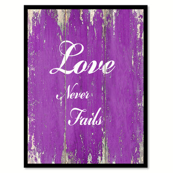 Love never fails  Quote Saying Gift Ideas Home Décor Wall Art
