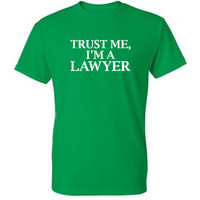 Trust Me I'm A Lawyer Shirt, Im A Lawyer Tshirt, Funny Shirt, Funny Tee, Funny T-shirt, Lawyer Gift , Mens, Womens, Plus Size
