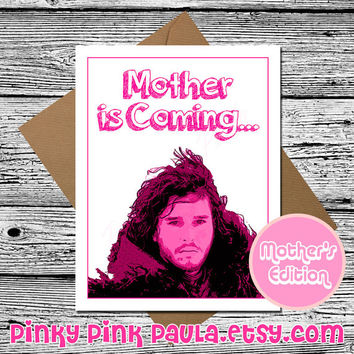Mothers Day Card  (Game Of Thrones Card. Jon Snow Card. Card For Mothers Day. Winter Is Coming. Funny Card For Mom. Funny Mothers Card.)