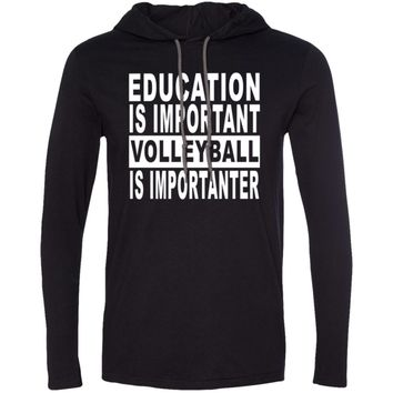EDUCATION-IMPORTANT-VOLLEYBALL 987 Anvil LS T-Shirt Hoodie