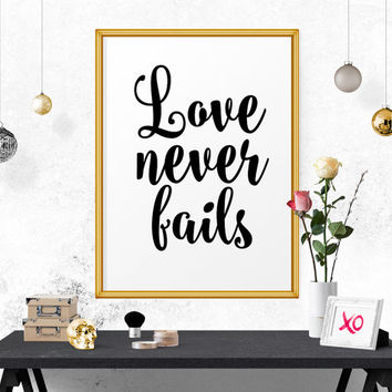 Inspirational Poster, Love Never Fails, Wedding Wall Art, Nursery Decor, Calligraphy Print, Typography Quotes, Affiche Scandinave