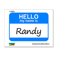 Randy Hello My Name Is Sticker
