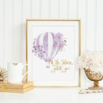 Oh, The Places You'll Go Print Wall Art Watercolor Hot Air Balloon Gold Foil Flower Purple Violet Girly Nursery Inspirational Quote Digital