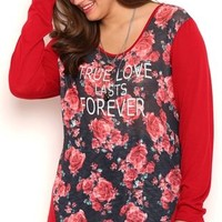 Plus Size Long Sleeve Floral Print Tunic Top with True Love Lasts Forever