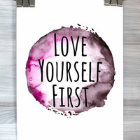 Watercolor Quote Print Love Your Self First Inspirational Typography Poster Bedroom Dorm Apartment Wall Art Home Decor