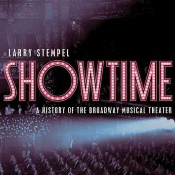 CREYCY2 Showtime: A History of the Broadway Musical Theater