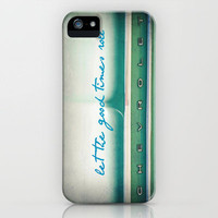 let the good times roll iPhone Case by Shawn Terry King | Society6