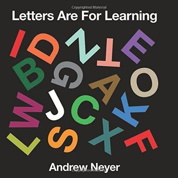 Letters Are for Learning Board book – September 1, 2015