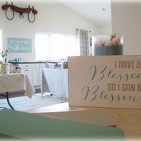 I Have Been Blessed- Shabby Chic Typography Sign- Christian Wall or Desktop Decor- Blessed to be a Blessing