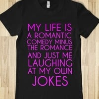 Supermarket: My Life Is A Romantic Comedy Minus The Romance from Glamfoxx Shirts