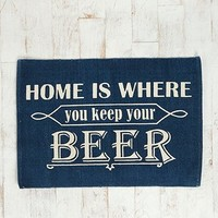 Home Is Where You Keep Your Beer Rug