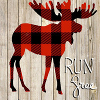 "Buffalo Plaid Moose ""Run free"" Rustic Wood Background ~ instant download 8x10"" ~ Lumberjack - Boy Nursery ~ Printable wall art"