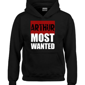 ARTHUR Most Wanted name shirt-Hoodie