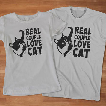 c525697632 Real Couple Love Cat Tees, Cat Lover Couple T-Shirt, Awesome Couple T