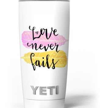 Yellow and Pink Love Never Fails Yeti Rambler Skin Kit