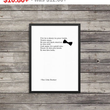 We are all just stories in the end | Dr Who quote |  Minimalist Poster | Typography | Inspirational
