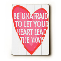 Let Your Heart Lead 9 x 12 wooden art sign by lisaweedn on Etsy