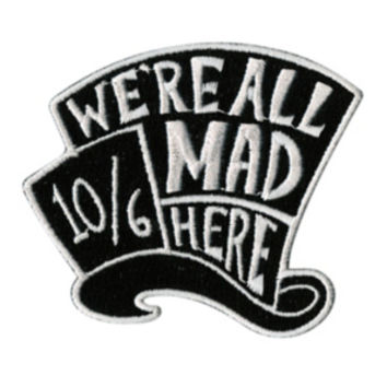 Disney Alice In Wonderland We're All Mad Here Patch
