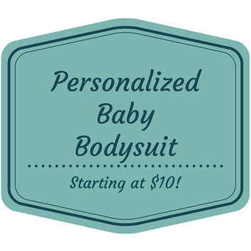 Personalized Baby Bodysuit perfect for Birthdays, Holidays, or Family Announcements!