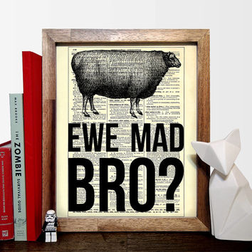 You Mad Bro? Animal Pun, Funny Quote, Wedding Gift, Kids Room Decor, Nursery Decor, Eco Friendly Home Decor, Unique Gift Buy 2 Get 1 FREE