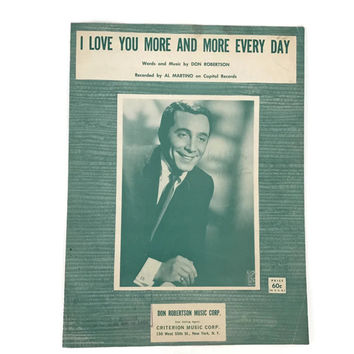 """Vintage Sheet Music """"I Love You More and More Every Day"""" Valentine Love 1960's Love Song Al Martino Scrapbooking Paper Flowers"""