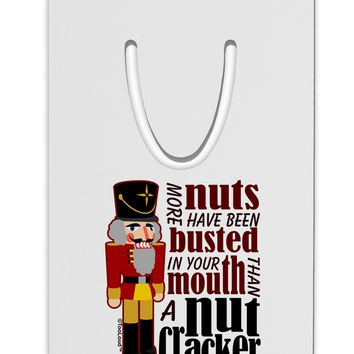 More Nuts Busted - Your Mouth Aluminum Paper Clip Bookmark by TooLoud