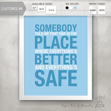 Somebody told me / Gift for Best Friend / Housewarming Gift / OTH Quote PRINT / Home Decor / Typography Poster // 5x7 / 8x10 / 11x14