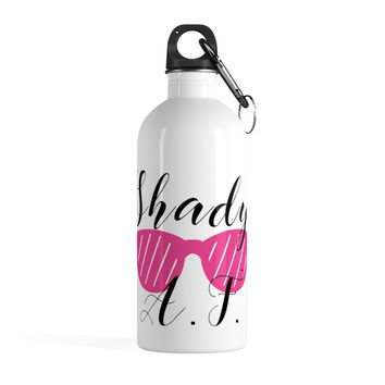 Shady AF Stainless Steel Water Bottle